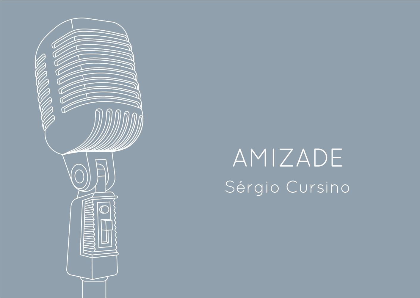Amizade - Sérgio Cursino